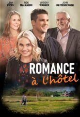 Téléfilm : Romance à l'hôtel