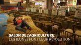 Culture Infos : Salon de l'agriculture : les jeunes font leur révolution !