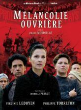 Téléfilm : Mélancolie ouvrière
