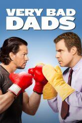 Cinéma : Very Bad Dads