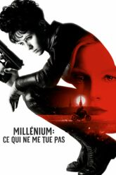 Cinéma : Millénium : ce qui ne me tue pas