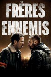 Cinéma : Frères ennemis