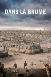 Cinéma : Dans la brume