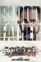 Cinéma : Blood Father