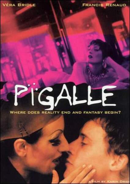 Pigalle, film dramatique de Karim Dridi (1994).