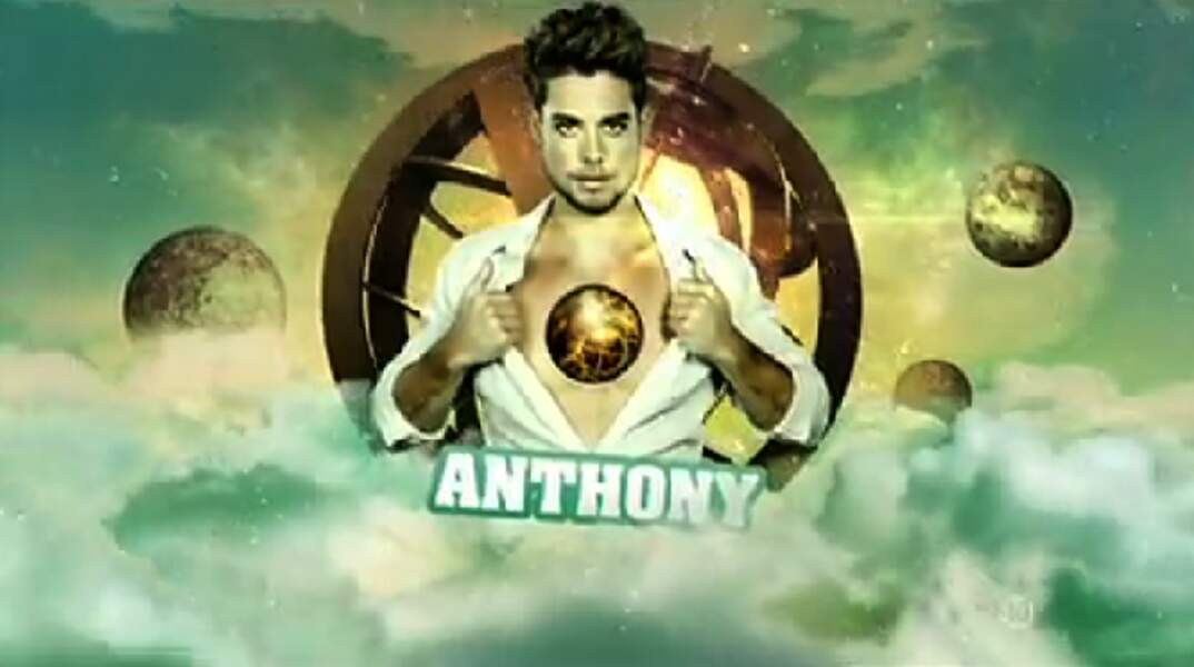 """Anthony (Saison 4). Son secret : """"Je suis le plus bel homme de France"""""""