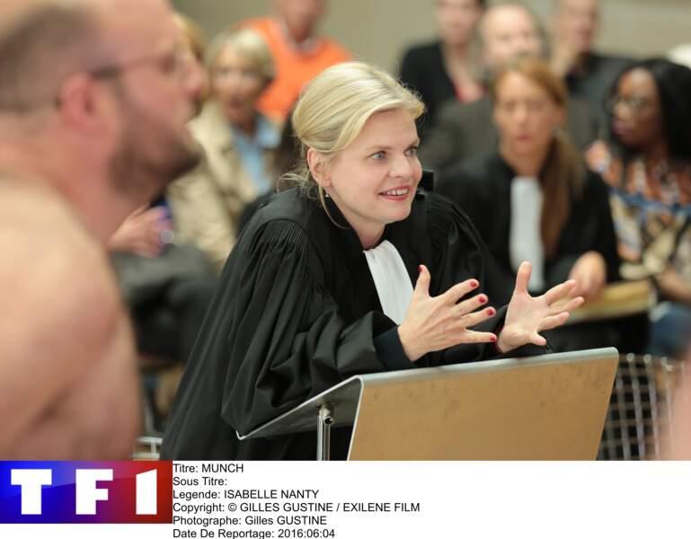 Dans Munch, Isabelle Nanty incarne une avocate aux méthodes personnelles
