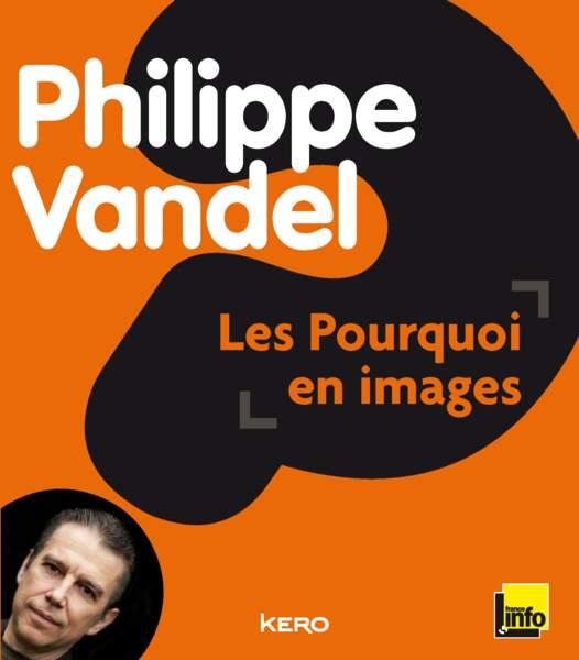 Le livre de Philippe Vandel !