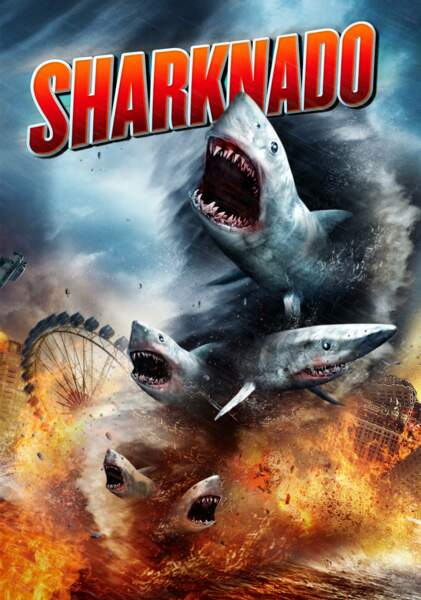 Le plus improbable : Sharknado !